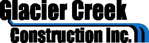 Glacier Creek Construction Inc